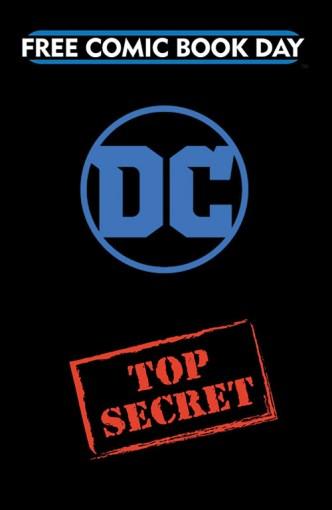DC ENTERTAINMENT TOP SECRET GOLD TITLE — FREE COMIC BOOK DAY 2019