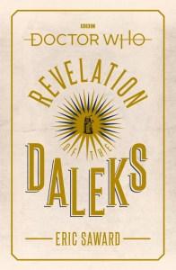 Revelation of the Daleks novelization by Eric Saward