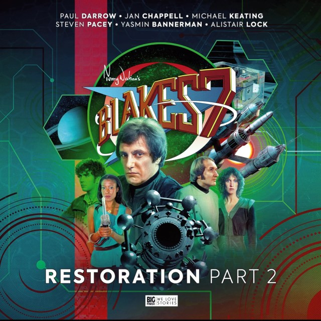 Blake's 7: Restoration Part 2