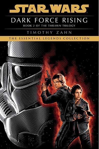 Star Wars Essential Legends Collection: Dark Force Rising