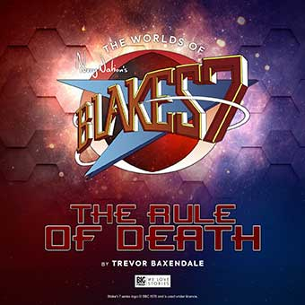 Blake's 7 audio The Rule of Death