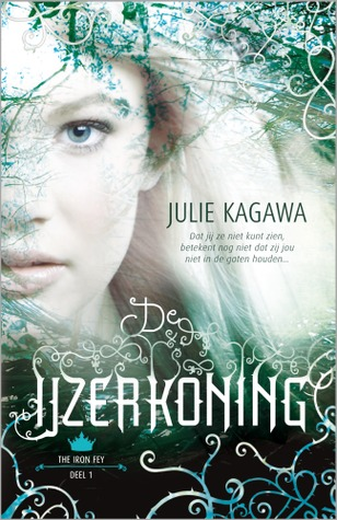 22 The Iron Fey 1 De IJzerkoning Julie Kagawa