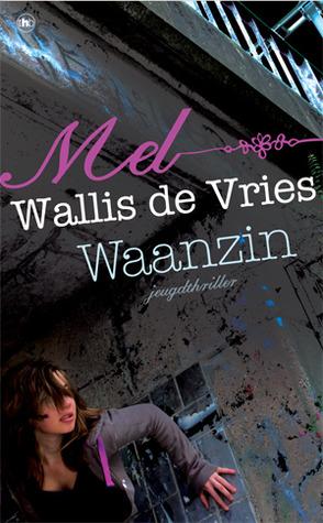 27 Waanzin Mel Wallis de Vries