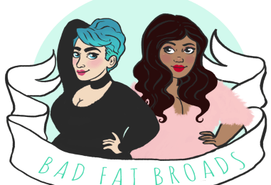 "Bad Fat Broads Season 2 Episode 3: ""We're Fat…This One Has No Song."