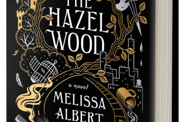Melissa Albert The Hazel Wood