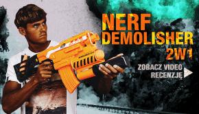 nerf demolisher-2w1