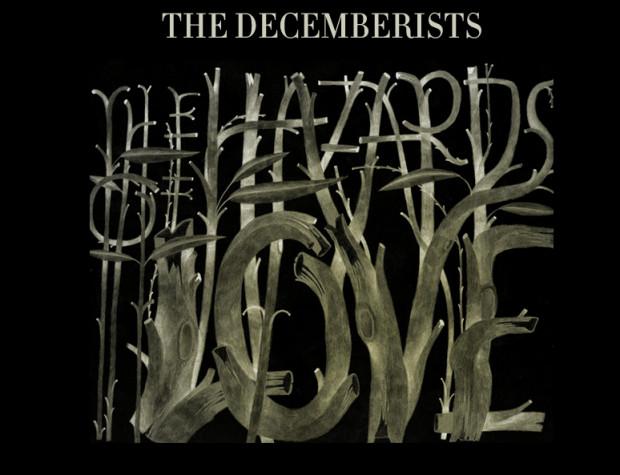 The Decemberists - Hazards of Love