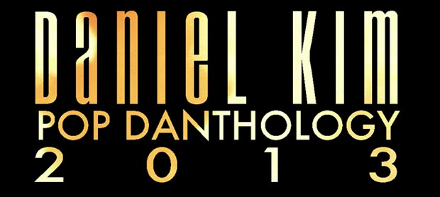 Pop Danthology 2013 - Lyrics and Song Titles
