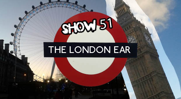The London Ear on RTE 2XM 51