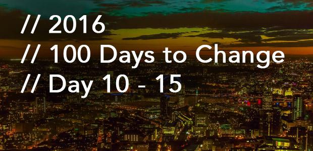 100DaystoChange10-15