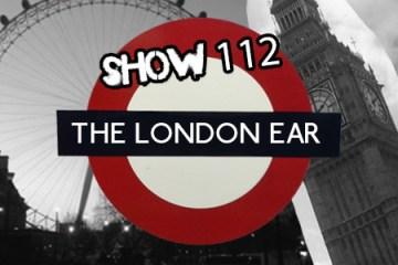 The London Ear on RTE 2XM