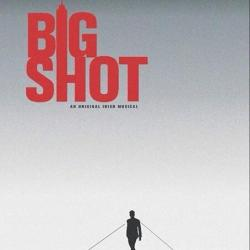 Big Shot The Musical nessymon