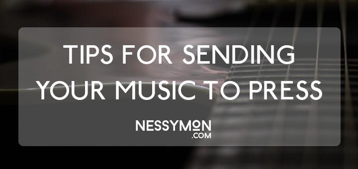 Sending Your Music To Press - nessymon