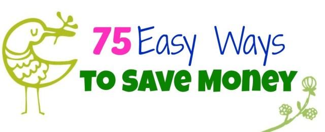 75 Ways to save money