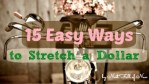 15 Easy Ways to Stretch a Dollar