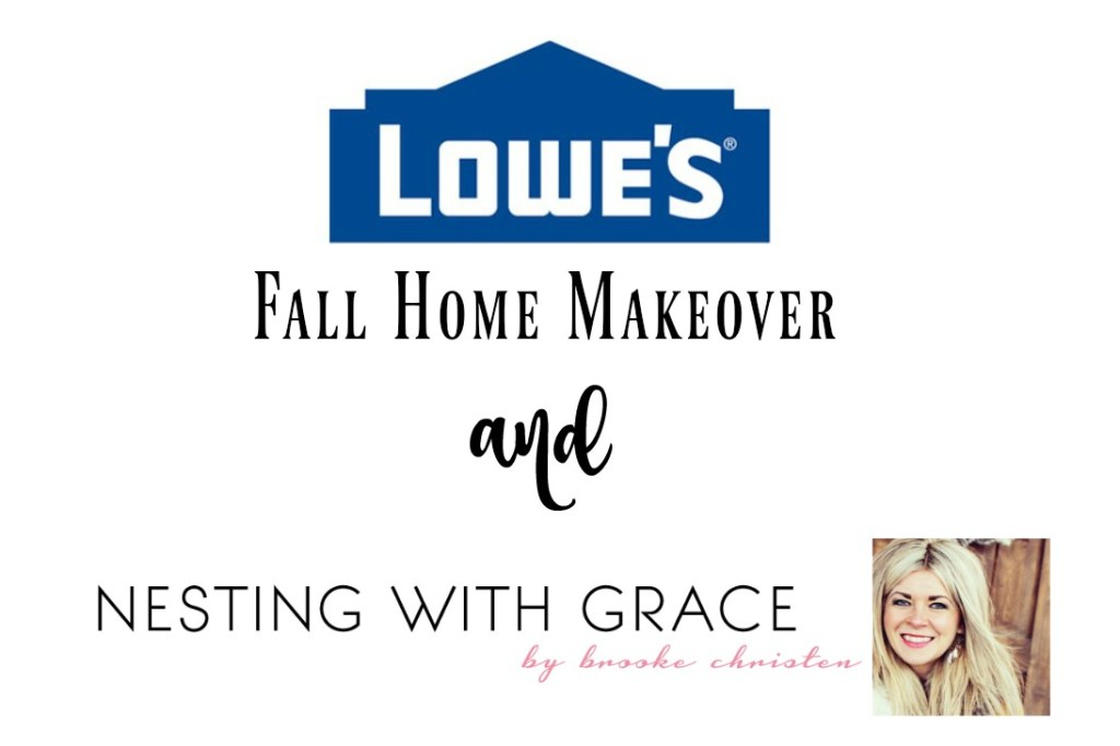 Lowes fall home makeover application