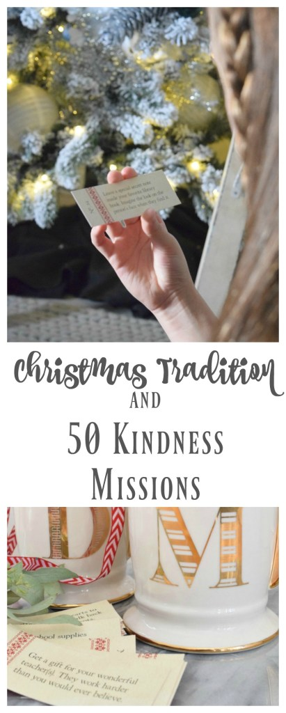 Christmas Traditions- Book focused on Kindness and 50 Missions to accomplish!