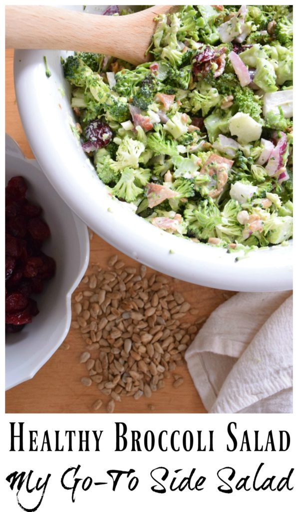 Broccoli Salad- My go-to Healthy Salad and Amazing Side Dish