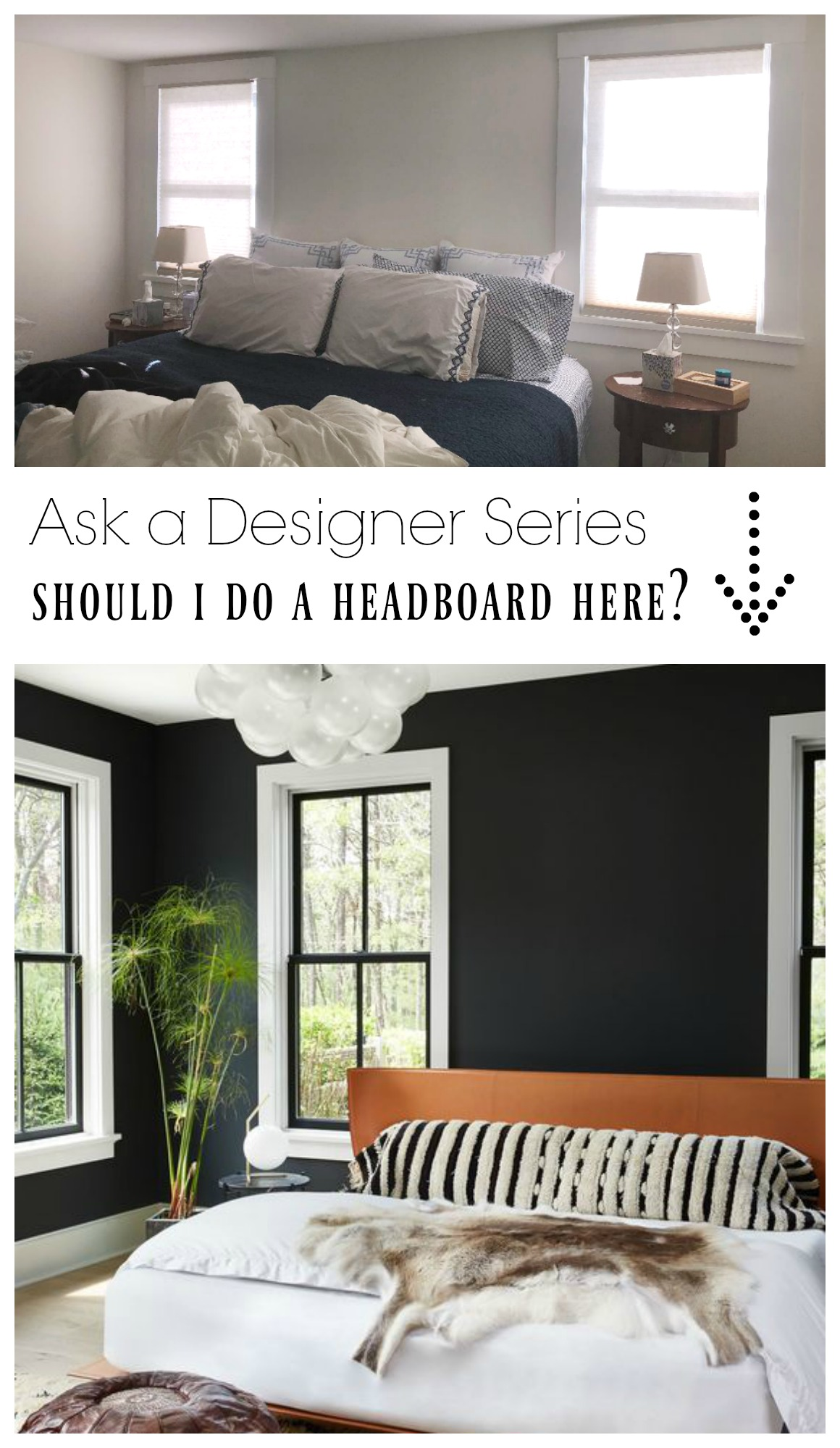 Ask a Designer Series- Should I do a headbaord between these two Windows?