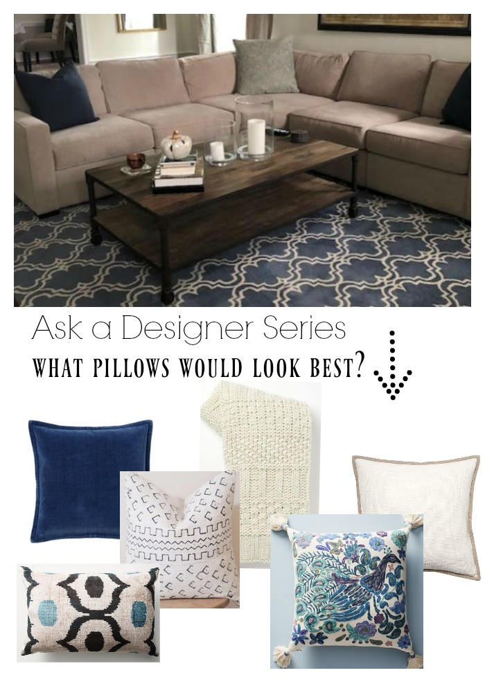 Ask a Designer Series- What pillows would brighten up the sofe?