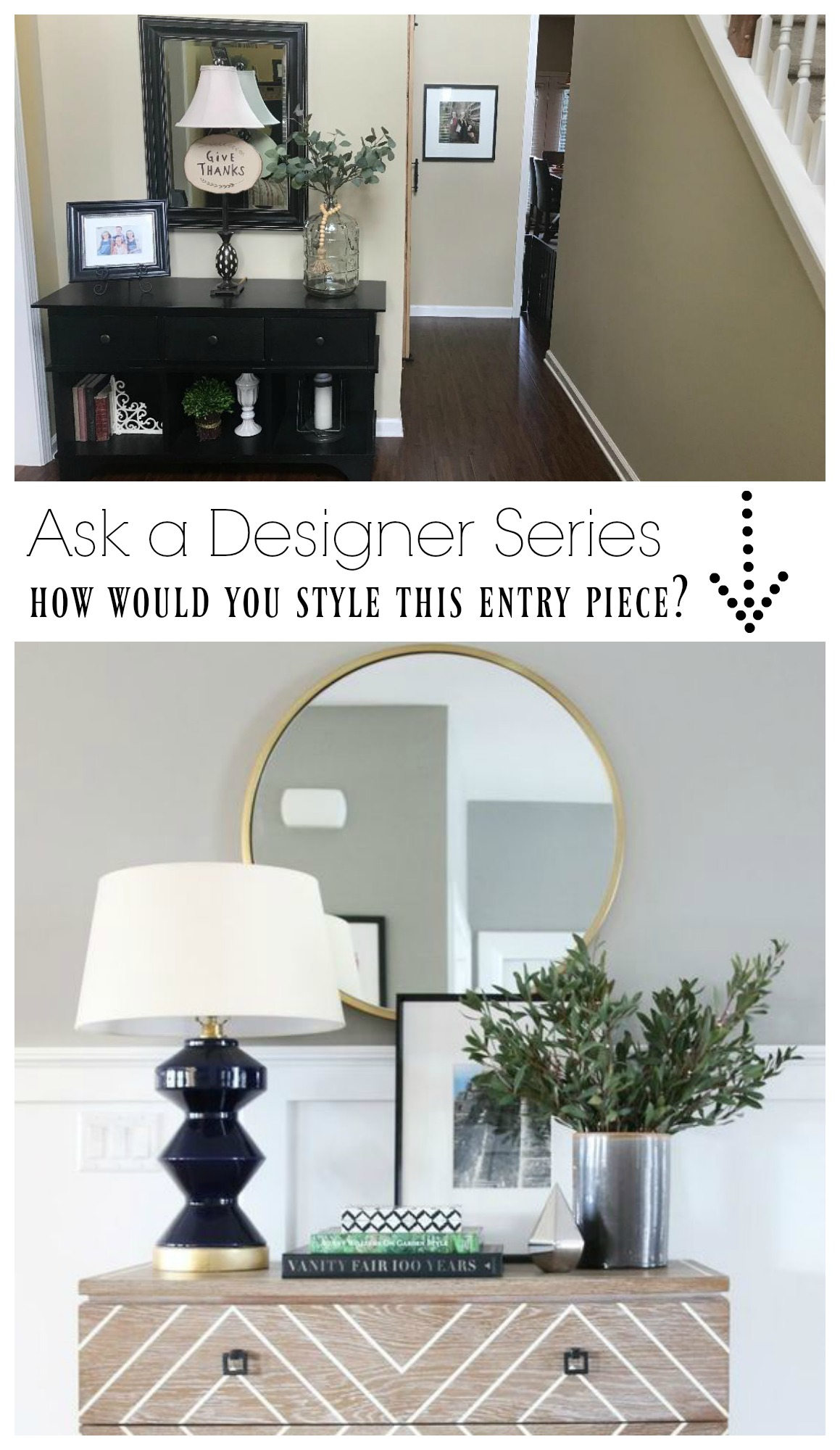 Ask a Designer Series how would you style this Entry Piece?