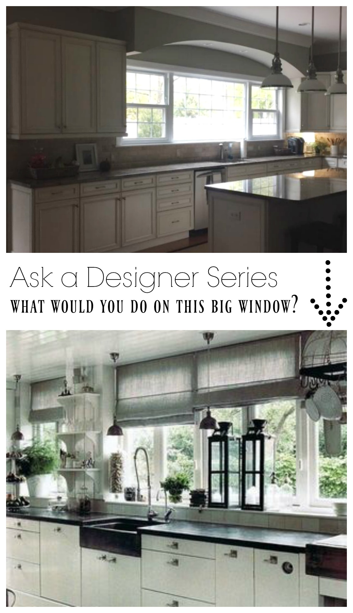 Ask a Designer Series- What would you do on this large Kitchen Window?