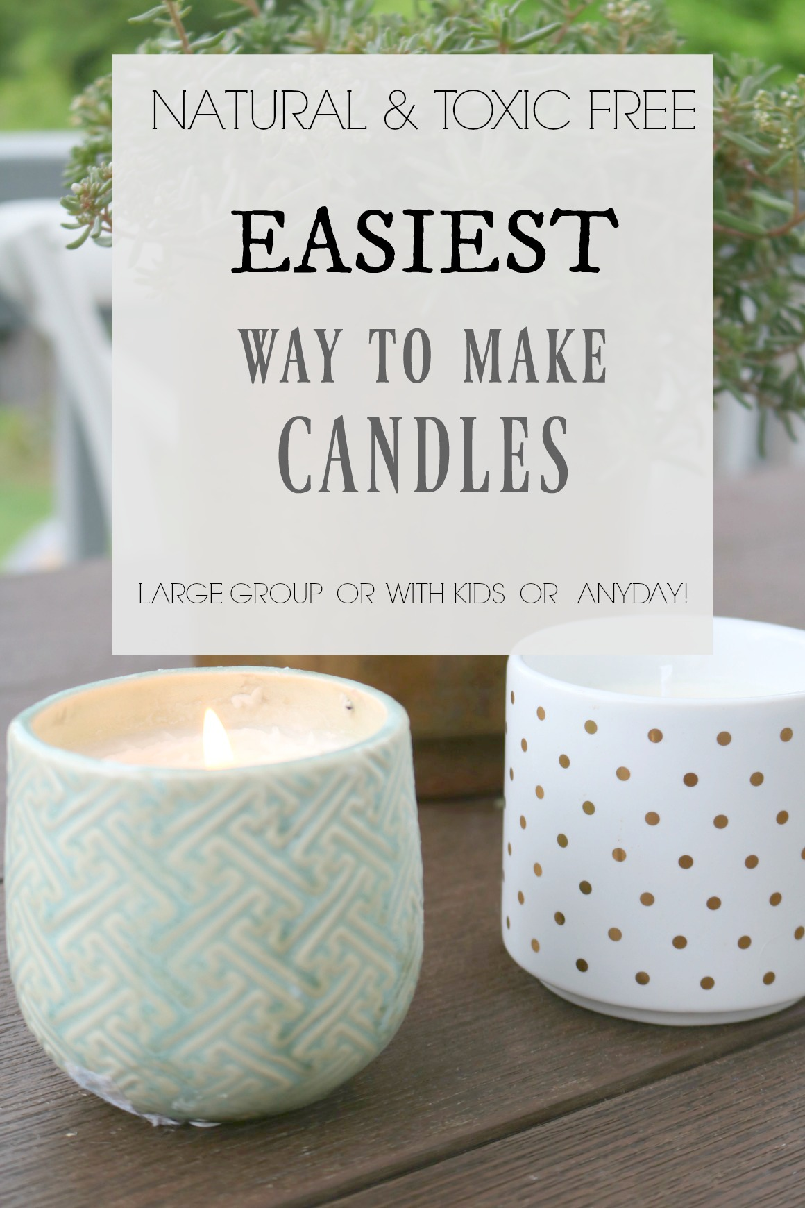 EASIEST way to make Candles- Non Toxic