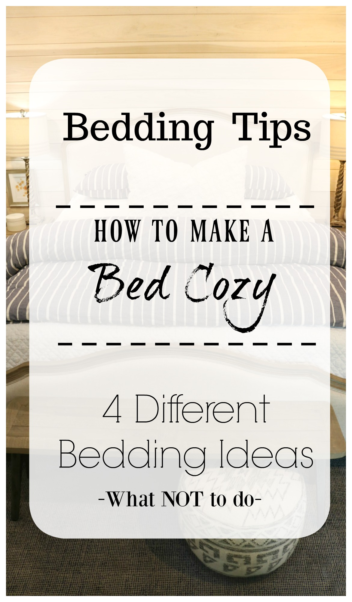 Bedding Ideas- How to make a Bed Cozy- King Bed- Master Bedroom