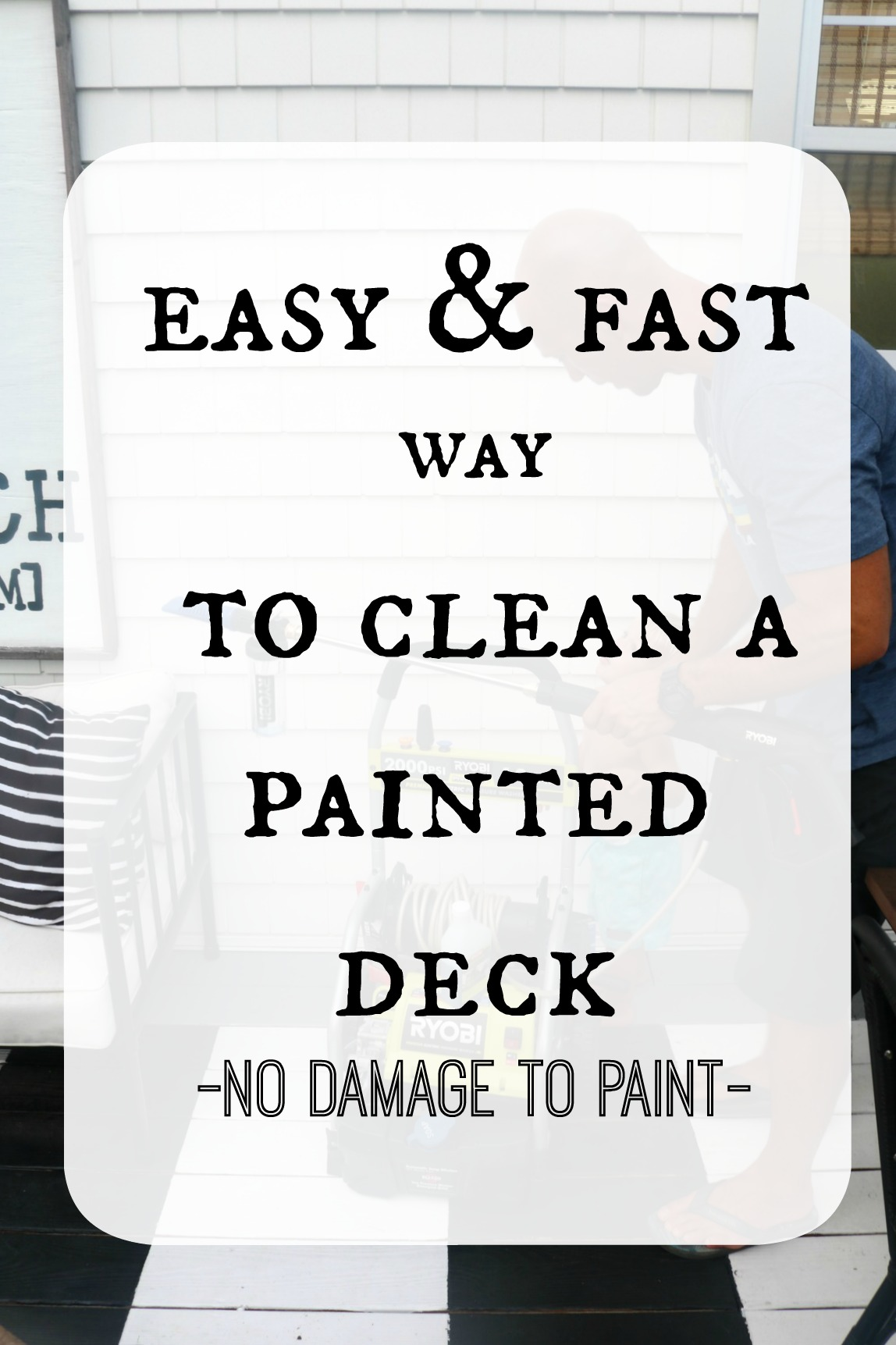 How to Clean a Painted Deck- Easy and Fast!