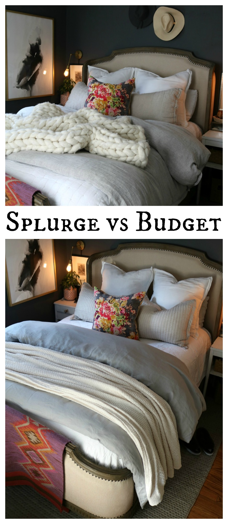 Splurge vs Budget Bedding- Bedding Two Ways