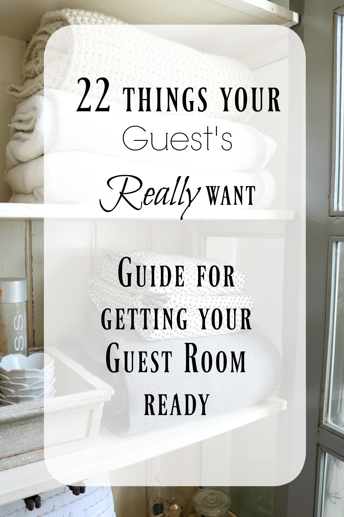 22 Things Every Guest Wants!