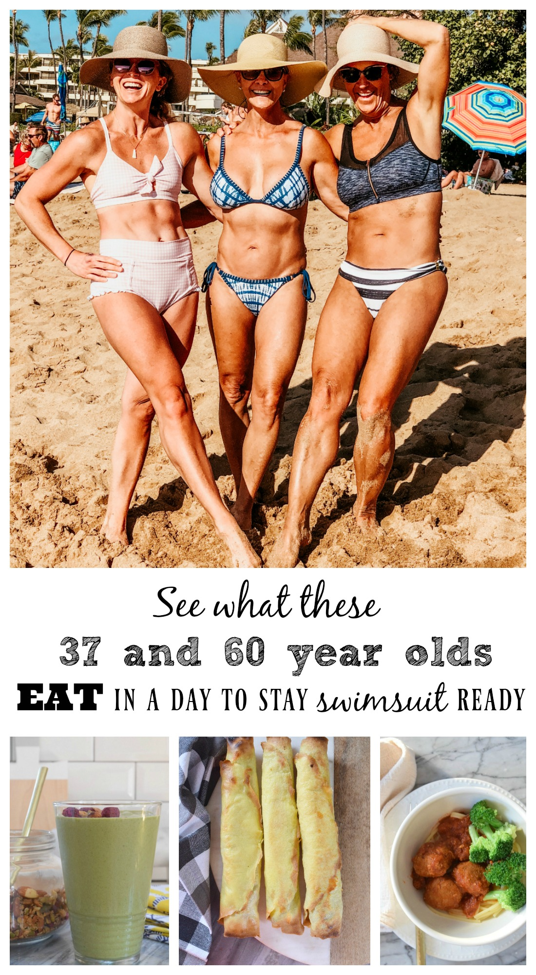 What a 37 and 60 Year Old EAT in a Day to Stay Swimsuit Ready