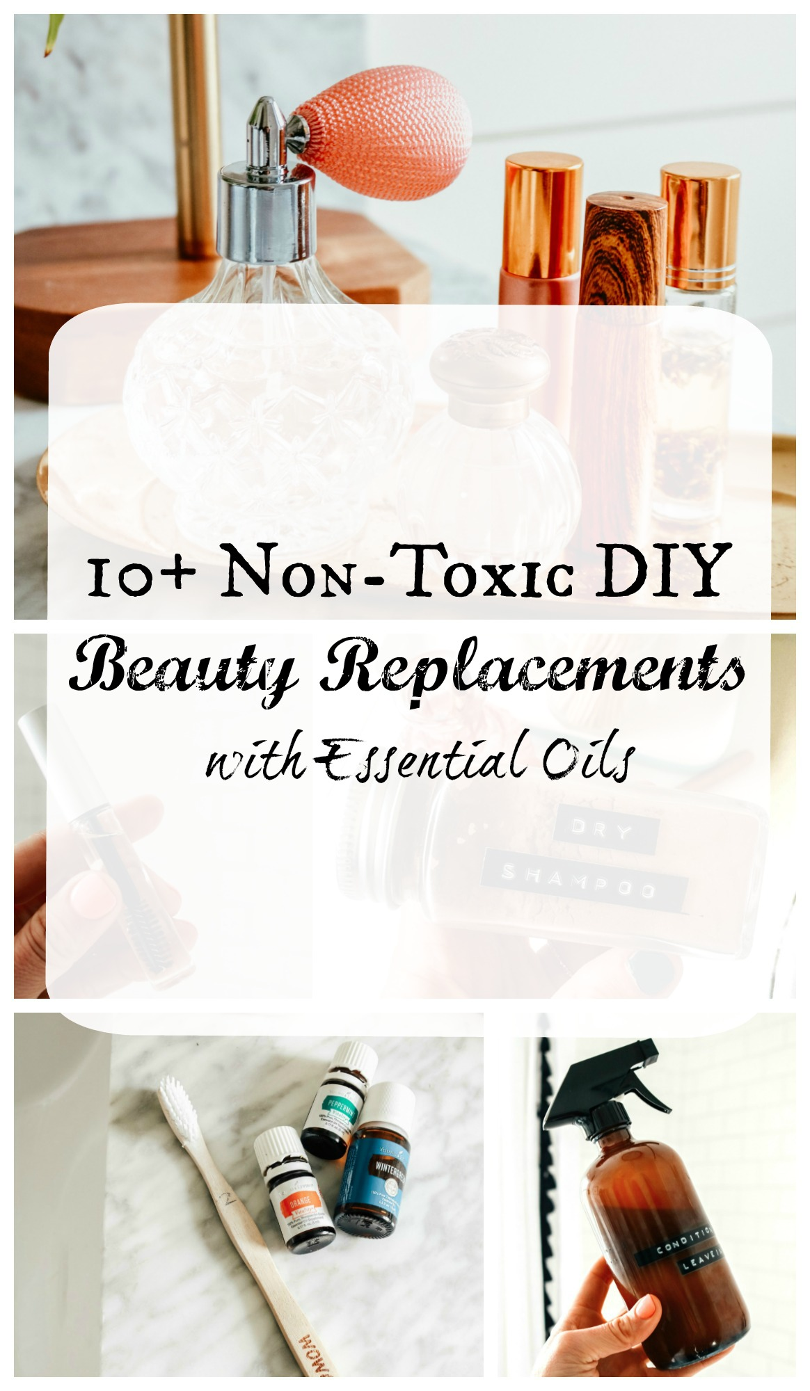 10+ Non-Toxic DIY Beauty Replacements!!!