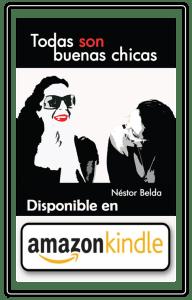 Néstor Belda │ Todas son buenas chcias. Amazon.