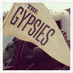 Love this gypsy life.