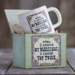 When I count my blessings I count you twice mug