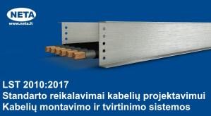 LST 2010:2017 standarto reikalavimai kabelių projektavimui. Kabelių montavimo ir tvirtinimo sistemos @ Klaipėdos valstybinė kolegija | Klaipėda | Klaipėdos apskritis | Lietuva