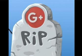 Google annonce la fermeture de Google+ à cause d'une faille de sécurité