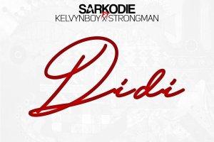 Sarkodie - Didi ft Kelvynboy & Strongman