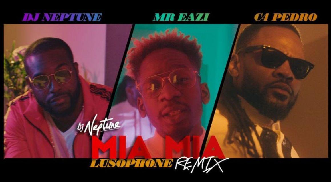 DJ Neptune drops Mia Mia (Lusophone Remix Video) Ft. C4 Pedro & Mr Eazi
