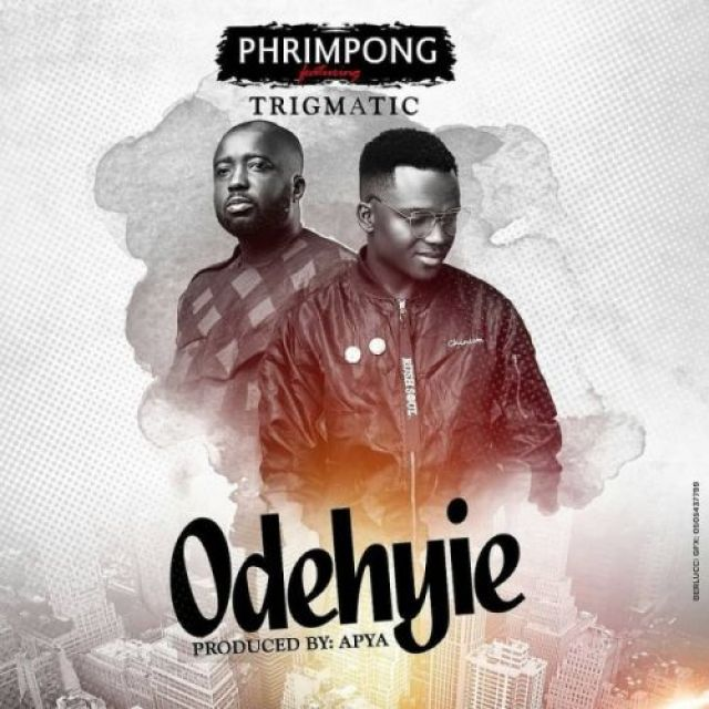 Phrimpong - Odehyie ft. Trigmatic