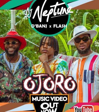 DJ Neptune – Ojoro Feat. D' Banj & Flash (Official Music Video)
