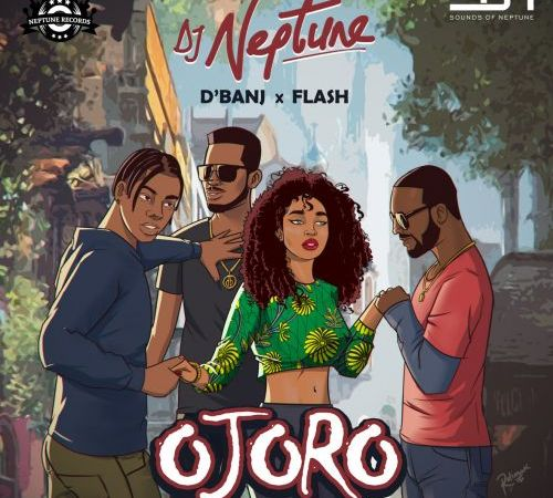 Listen: DJ Neptune – Ojoro Ft. Flash & D' Banj