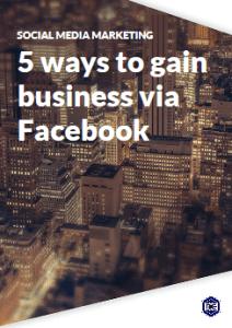 5 ways to gain business via Facebook