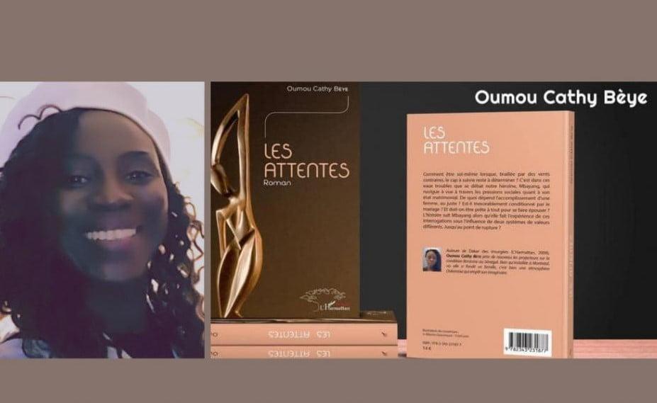 Parution : Après «Dakar des insurgées», Oumou Cathy Bèye revient avec «Les attentes»