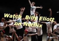 watch billy elliott on netflix
