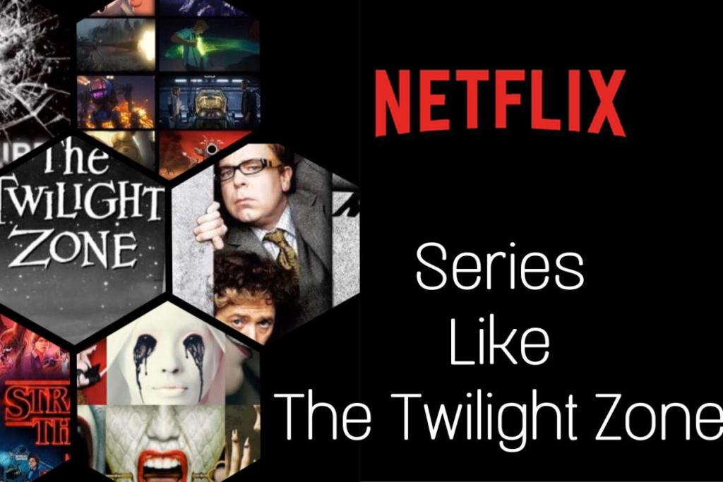 Netflix Series like the twilight zone