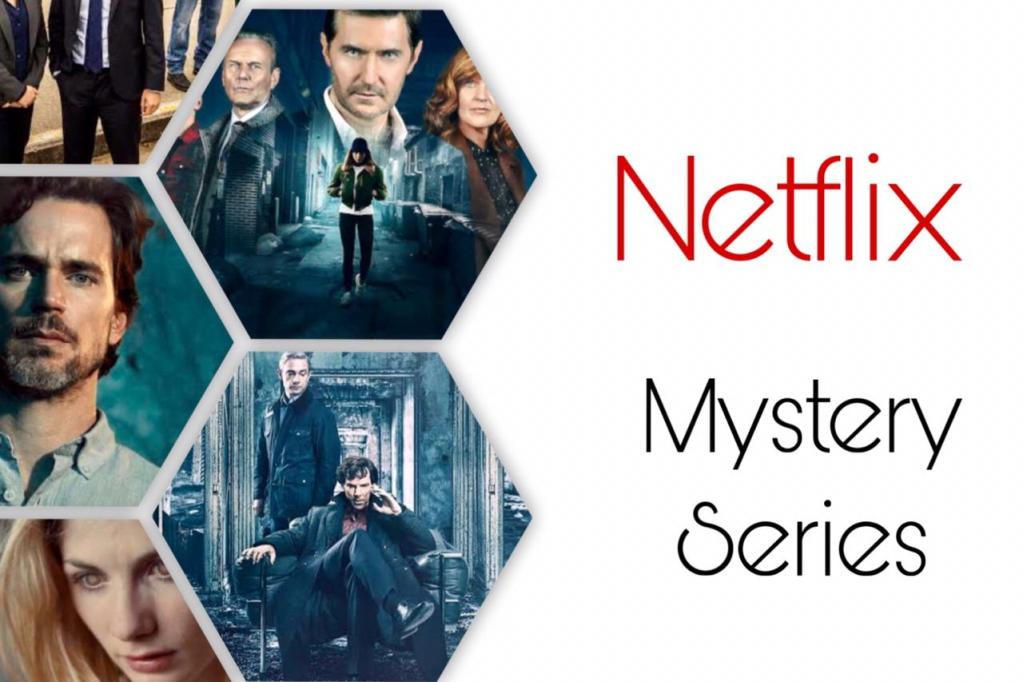 Best Mystery Series on Netflix