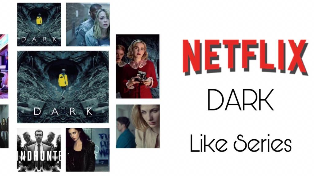 Netflix Series Like Dark