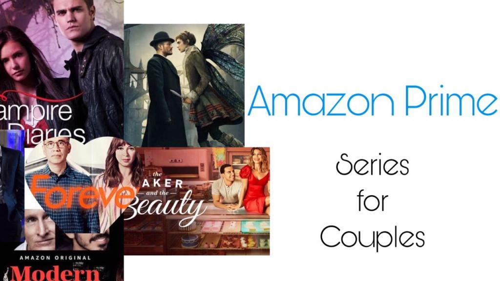 Best amazon prime series for couples